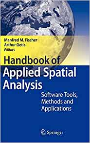 handbook of applied spatial analysis software tools methods and applications